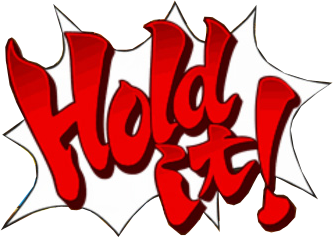 Ace Attorney Hold It.png