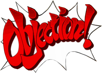Ace Attorney Objection