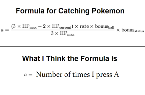 Pokemon Capture Formula Meme