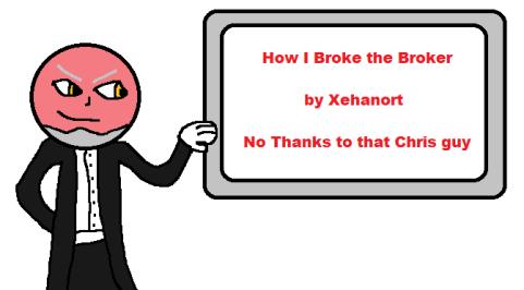 Breaking the Broker Xehanort Start